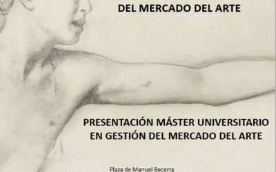 Presentación del Máster en Gestión del Mercado del Arte